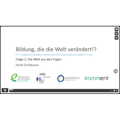 Digitale Vortragsreihe: Bildung, die die Welt verändert!?