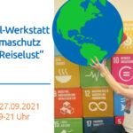 """Online Veranstaltung: Wirkel-Werkstatt """"Klimaschutz und Reiselust"""" am 27.09. von 19-21 Uhr"""